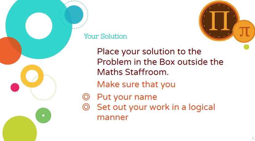 Place your solution in the box outside the mathematics staffroom.