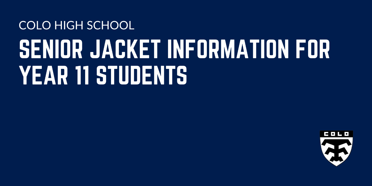 Senior jacket information for Year 11 students